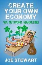 Create Your Own Economy Via Network Marketing