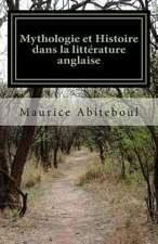Mythologie Et Histoire Dans La Litterature Anglaise