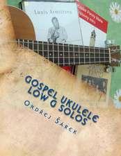 Gospel Ukulele Low G Solos