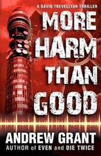 More Harm Than Good