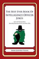 The Best Ever Book of Intelligence Officer Jokes