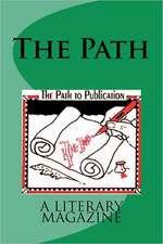 The Path:  A Literary Magazine