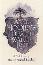 Axel Hooley's Death Watch List:  Transplantation