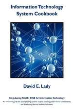 Information Technology System Cookbook:  Triz for Information Technology