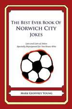 The Best Ever Book of Norwich City Jokes