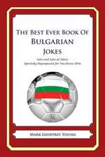 The Best Ever Book of Bulgarian Jokes