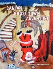 Santa's Ghost-Town Adveture:  Thirty-Three Maxwell Men