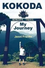 Kokoda:  My Journey