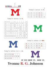 Spell-It:  Today's Letter Is M