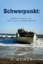 Schwerpunkt:  From D-Day to the Fall of the Third Reich