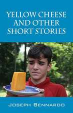 Yellow Cheese and Other Short Stories