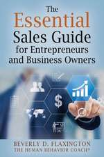 The Essential Sales Guide for Entrepreneurs and Business Owners