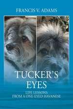 Tucker's Eyes