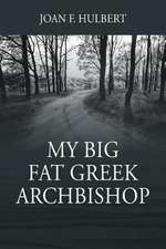 My Big Fat Greek Archbishop