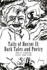 Tails of Horror II:  More Scary Stories of Fright