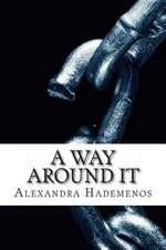 A Way Around It