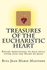 Treasures of the Eucharistic Heart