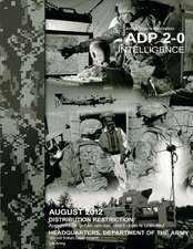 Army Doctrine Publication Adp 2-0 Intelligence August 2012