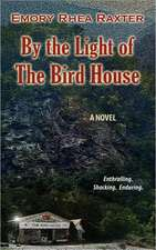 By the Light of the Bird House