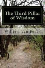 The Third Pillar of Wisdom