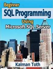 Beginner SQL Programming Using Microsoft SQL Server:  Sexualidad Infantil * Origenes de La Homosexualidad y de Otras Patologias * Regulacion de La Funcion Sexual * Aspectos