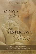Today's Sex and Yesterday's Poetry