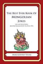 The Best Ever Book of Mongolian Jokes