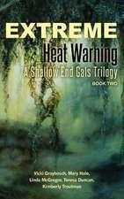 Extreme Heat Warning