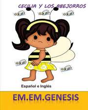 Cecilia y Los Abejorros (Spanish/English Children' Book)