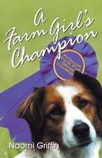 A Farm Girl's Champion