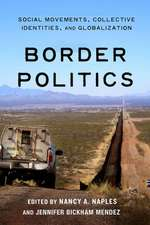 Border Politics:  Social Movements, Collective Identities, and Globalization