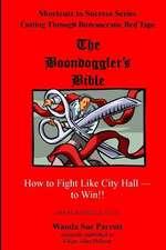 The Boondoggler's Bible