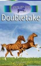 Doubletake (Jumping Into Danger #1)