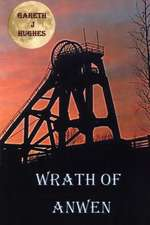 Wrath of Anwen
