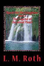 Quest for the Kingdom Part I the Legend of the Great Pearl