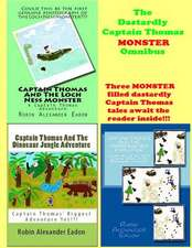 The Dastardly Captain Thomas Monster Omnibus