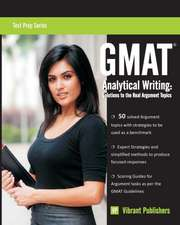 GMAT Analytical Writing: Solutions to the Real Argument Topics