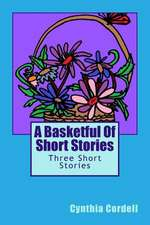 A Basketful of Short Stories