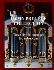 Hymn Prelude Collection Vol. 1