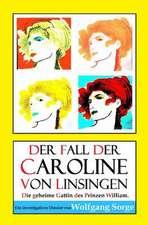 Der Fall Der Caroline Von Linsingen