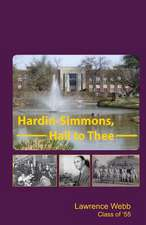 Hardin-Simmons, Hail to Thee