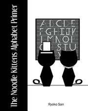 The Noodle Kittens Alphabet Primer