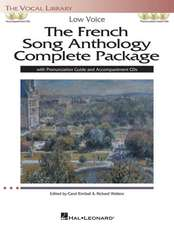 The French Song Anthology Complete Package: Low Voice