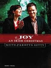 Keith & Kristyn Getty: Joy: An Irish Christmas