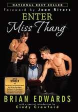Enter Miss Thang
