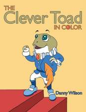 The Clever Toad in Color