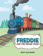 Freddie and the Circus Train
