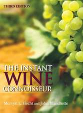 The Instant Wine Connoisseur:  Third Edition