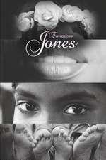 Empress Jones