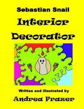Sebastian Snail - Interior Decorator